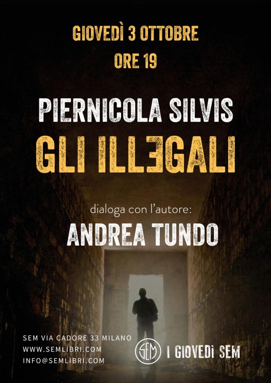 P. Silvis Gli Illegali Milano 3.10