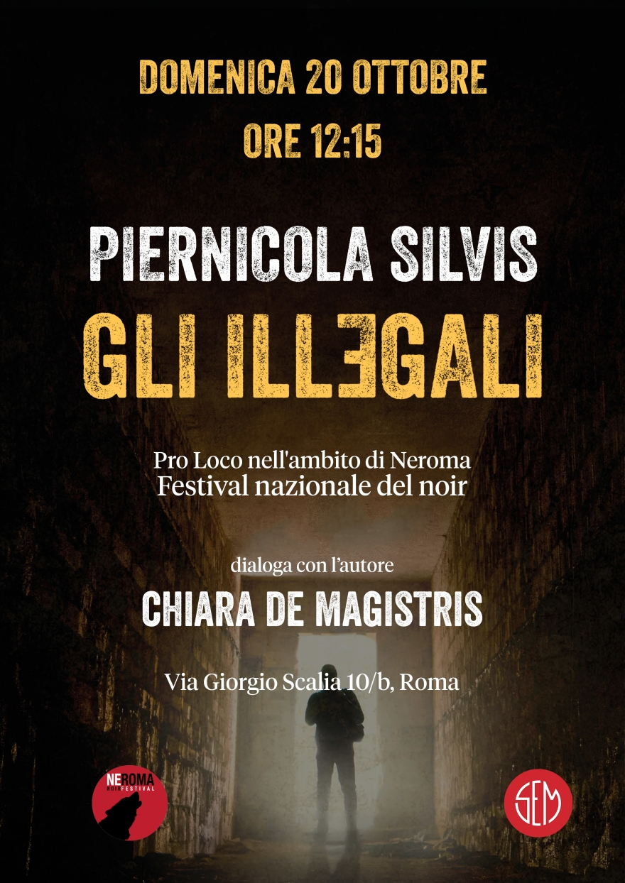 P. Silvis Gli Illegali Roma 20.10