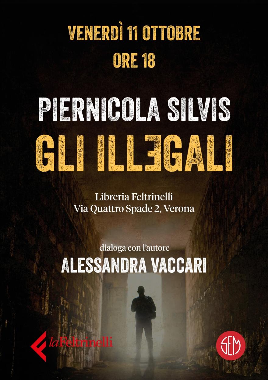 P. Silvis Gli Illegali Verona 11.10