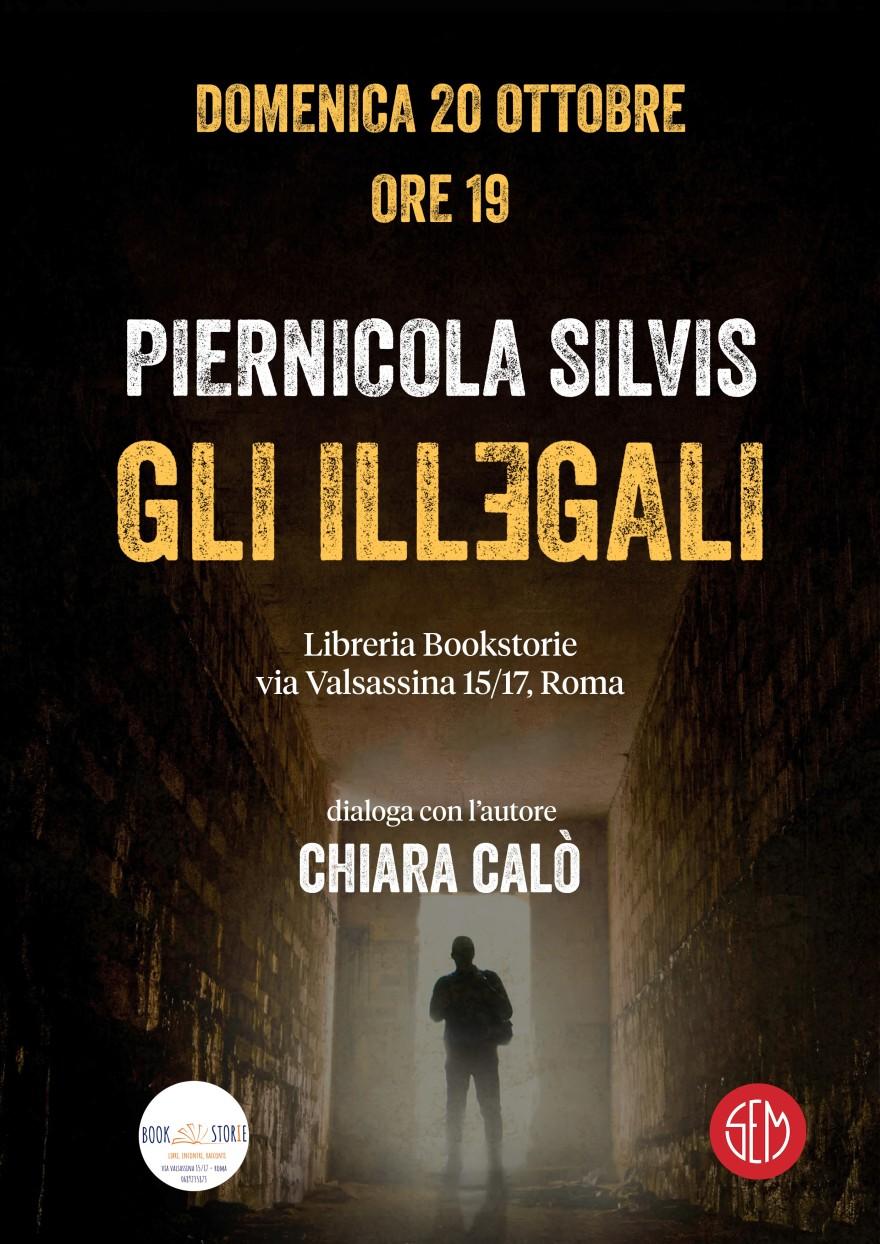 P. Silvis Gli Illegali Roma 20.10 h 19 Bookstorie